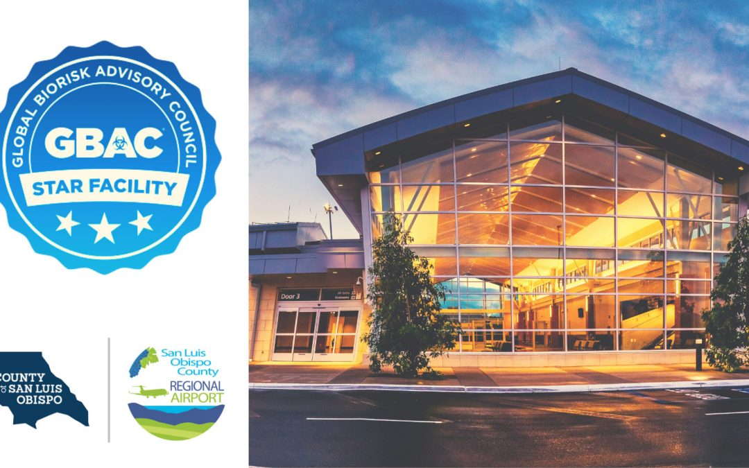 San Luis Obispo County Regional Airport Earns International Cleaning and Safety Accreditation